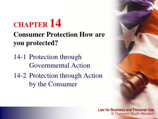 CHAPTER  14 Consumer Protection How are you protected?