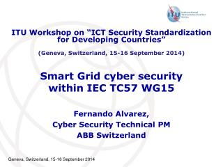 Smart Grid cyber security within IEC TC57 WG15