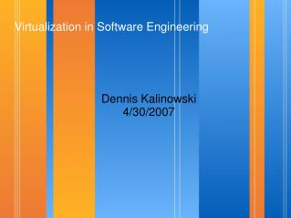 Virtualization in Software Engineering