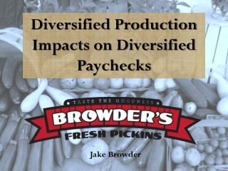 Diversified Production Impacts on Diversified Paychecks
