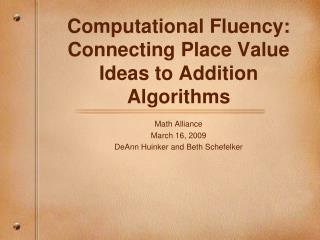 Computational Fluency: Connecting Place Value Ideas to Addition Algorithms