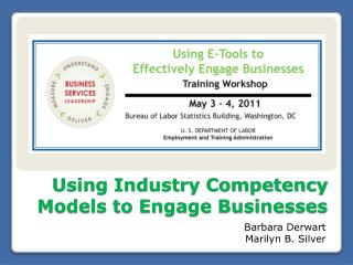 Using Industry Competency Models to Engage Businesses