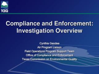 Compliance and Enforcement:  Investigation Overview