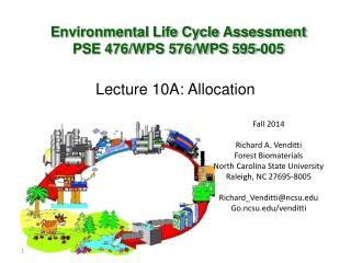 Environmental Life Cycle Assessment PSE 476/WPS 576/WPS 595-005
