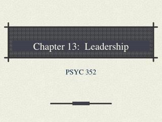 Chapter 13:  Leadership