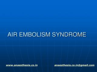 AIR EMBOLISM SYNDROME