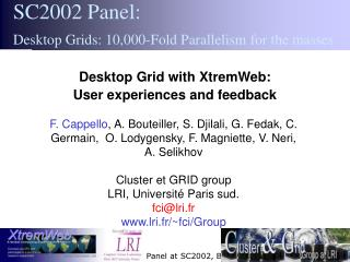 Desktop Grid with XtremWeb:  User experiences and feedback
