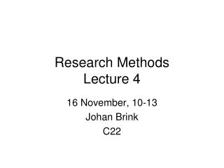 Research Methods Lecture 4