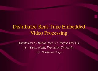 Distributed Real-Time Embedded Video Processing