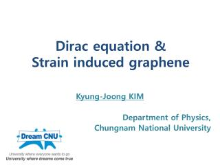 Dirac equation &  Strain induced graphene