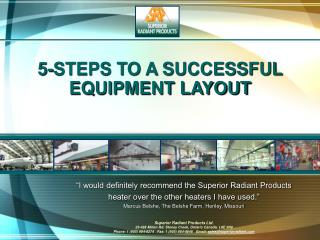 5-STEPS TO A SUCCESSFUL EQUIPMENT LAYOUT