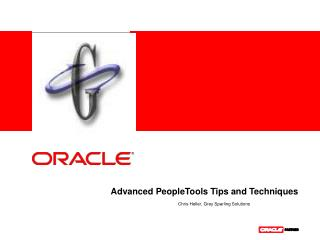 Advanced PeopleTools Tips and Techniques