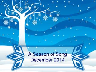 A Season of Song December 2014