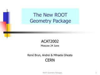 The New ROOT Geometry Package