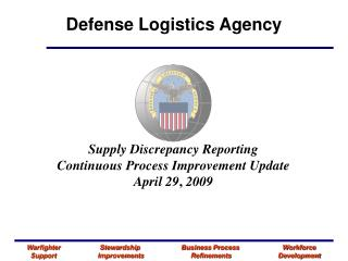 Supply Discrepancy Reporting Continuous Process Improvement Update  April 29 ,  2009