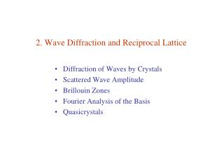 2. Wave Diffraction and Reciprocal Lattice