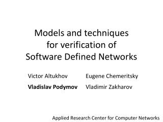 Models and techniques for verification of Software Defined Networks