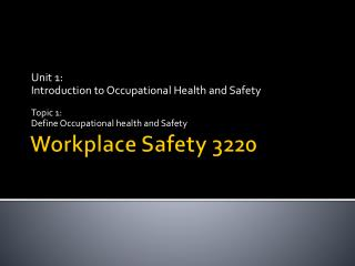 Workplace Safety 3220