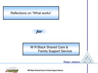WR Black Shared Care & Family Support Service