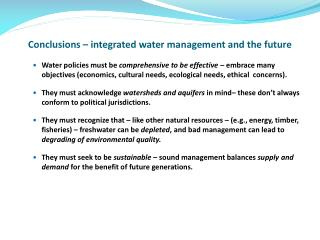 Conclusions – integrated water management and the future