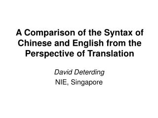 A Comparison of the Syntax of Chinese and English from the Perspective of Translation