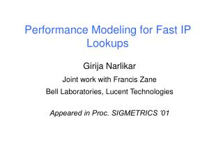 Performance Modeling for Fast IP Lookups