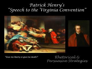 "Patrick Henry's  ""Speech to the Virginia Convention"""