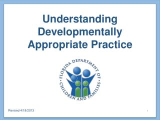 Understanding Developmentally Appropriate Practice