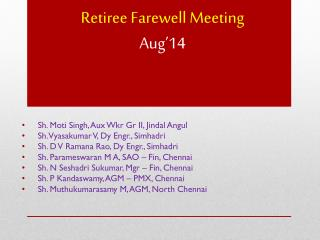 Retiree Farewell Meeting Aug'14