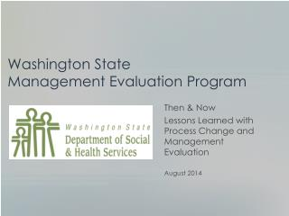 Washington State  Management Evaluation Program