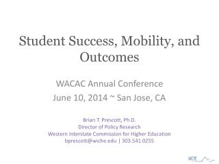 Student Success, Mobility, and Outcomes