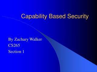 Capability Based Security