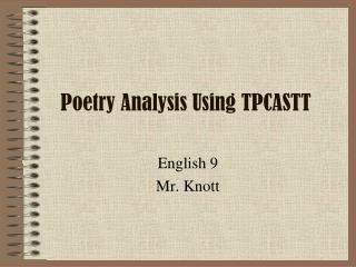 Poetry Analysis Using TPCASTT