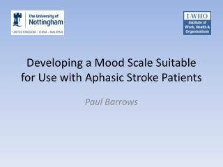 Developing a Mood Scale Suitable for Use with Aphasic Stroke Patients