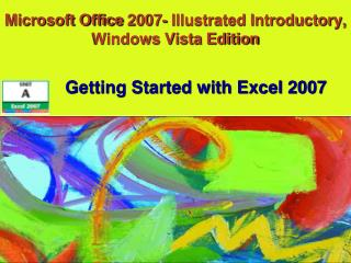 Microsoft Office 2007- Illustrated Introductory, Windows Vista Edition