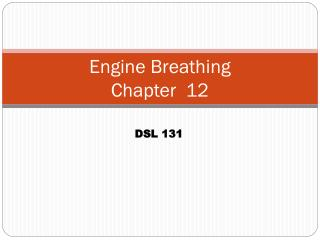 Engine Breathing  Chapter  12