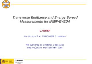 Transverse Emittance and Energy Spread Measurements for IFMIF-EVEDA