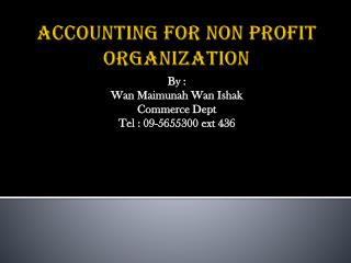 ACCOUNTING FOR NON PROFIT ORGANIZATION