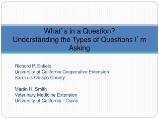What ' s in a Question?  Understanding the Types of Questions I ' m Asking