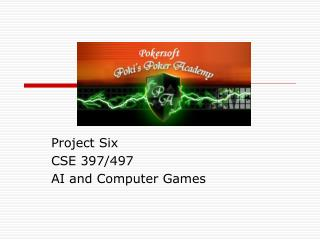 Project Six CSE 397/497 AI and Computer Games