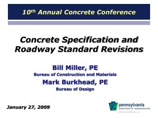 Concrete Specification and  Roadway Standard Revisions