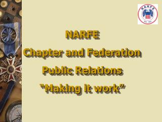 "NARFE Chapter and Federation Public Relations ""Making it work"""