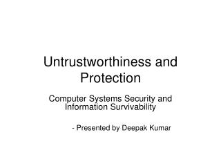 Untrustworthiness and Protection