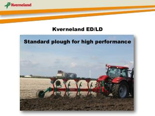 Kverneland ED/LD Standard plough for high performance