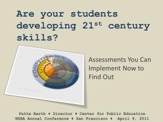 Are your students developing 21 st  century skills?