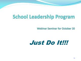 School Leadership Program Webinar Seminar for October 20
