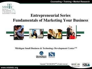 Entrepreneurial Series Fundamentals of Marketing Your Business