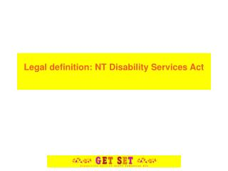 Legal definition: NT Disability Services Act