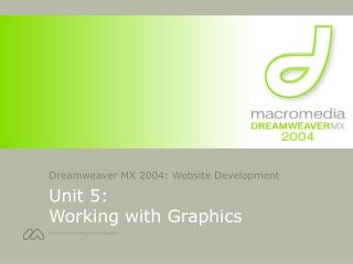 Unit 5:  Working with Graphics