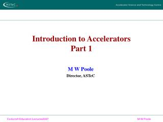Introduction to Accelerators Part 1